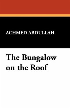 The Bungalow on the Roof - Abdullah, Achmed