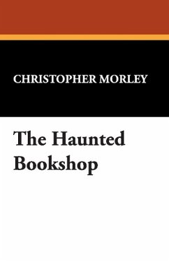 The Haunted Bookshop - Morley, Christopher