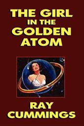 The Girl in the Golden Atom - Cummings, Ray