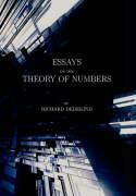 Essays on the Theory of Numbers (Second Edition)