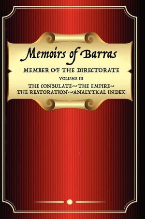 Memoirs Of Barras Vol 3