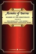 Barras, Vicomte De: Memoirs of Barras Vol 3