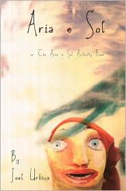 Aria e Sol: Or the Aria e Sol Activity Book - Joel Urbina