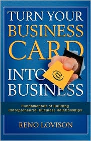 Turn Your Business Card into Business - Reno Lovison