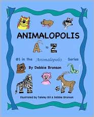 Animalopolis A-Z - Debbie Bronson