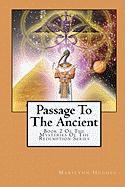 Passage to the Ancient (The Mysteries of the Redemption)