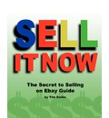 Sell It Now the Secret to Selling on Ebay Guide - Tim Swike