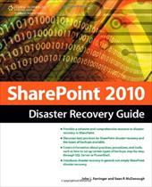 Sharepoint 2010 Disaster Recovery Guide - Ferringer, John L. / McDonough, Sean
