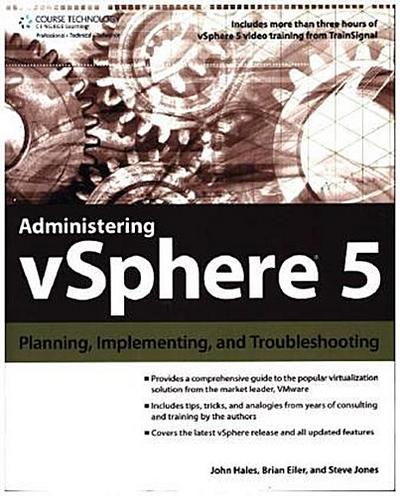 Administering Vsphere 5: Planning, Implementing and Troubleshooting - John (John Hales)Eiler Hales