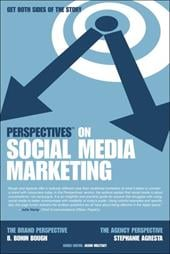 Perspectives on Social Media Marketing - Agresta, Stephanie / Bough, B. Bonin / Miletsky, Jason I.