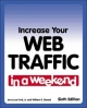 Increase Your Web Traffic in a Weekend - Jerry Lee Ford; William R. Stanek