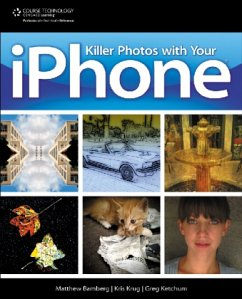 Killer Photos with Your iPhone - Bamberg, Matthew Krug, Kris Ketchum, Greg