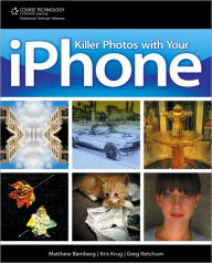Killer Photos with Your iPhone - Matthew Bamberg