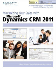 Maximizing Your Sales with Microsoft Dynamics CRM 2011 - Edward Kachinske