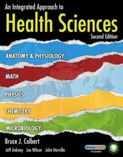 An Integrated Approach to Health Sciences - Jeff Ankney, Joe Wilson, John Havrilla, Bruce Colbert