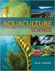 Aquaculture Science - Ph.D., Rick Parker