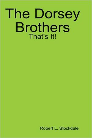 Dorsey Brothers: That's It!