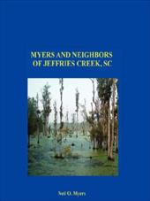 Myers and Neighbors of Jeffries Creek, SC - Myers, Neil O.