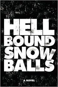 Hellbound Snowballs