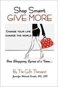 Shop Smart GIVE MORE - Jennifer Melnick Carota
