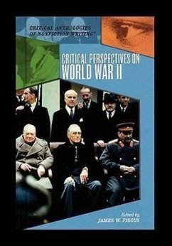 Critical Perspectives on World War II - Fiscus, James