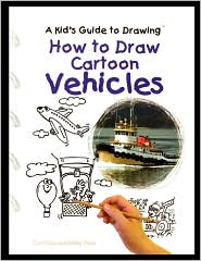 How to Draw Cartoon Vehicles - Curt Visca