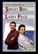Sergey Brin and Larry Page: The Founders of Google