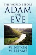 The World Before Adam and Eve