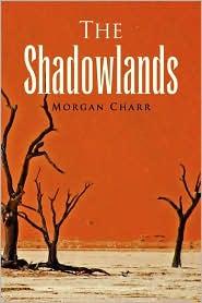 The Shadowlands - Morgan Charr