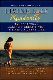 Living Life Residually - Sabrina Dagostino