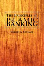 The Principles of Islamic Banking - Cheikh A Soumare