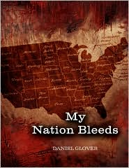 My Nation Bleeds - Daniel Glover