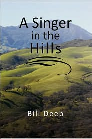 A Singer in the Hills - Bill Deeb