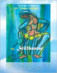 The Stillhunter - Dr. Venetta Whitaker