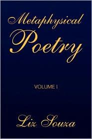 Metaphysical Poetry Volume I - Liz Souza