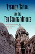 Tyranny, Taboo, and the Ten Commandments