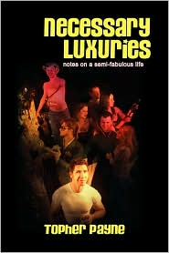 Necessary Luxuries - Topher Payne