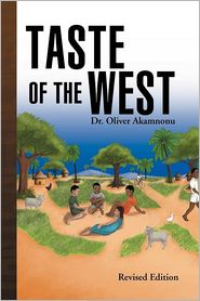 Taste Of The West - Dr. Oliver Akamnonu, Dr Oliver Akamnonu