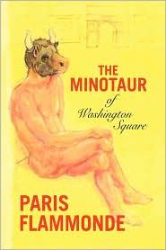 The Minotaur of Washington Square - Paris Flammonde