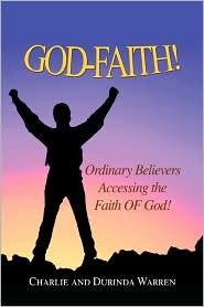 God-faith! - Charlie, Durinda Warren