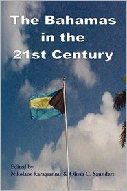 The Bahamas In The 21st Century - Nikolaos Karagiannis