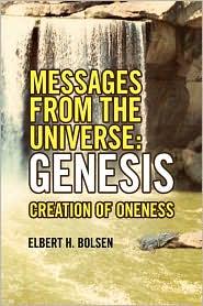 Messages From The Universe - Elbert H. Bolsen