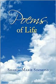 Poems of Life - Sharon Marie Simmons