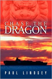 Chase The Dragon - Paul Lindsey