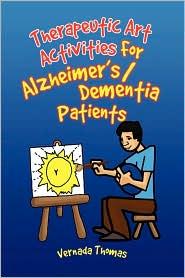 Therapeutic Art Activities For Alzheimer's/Dementia Patients