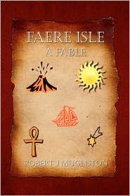 Faere Isle - Robert J. Mugliston
