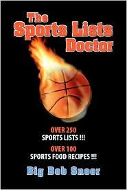 The Sports Lists Doctor - Big Bob Snoor