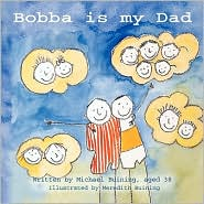 Bobba Is My Dad - Michael Buining