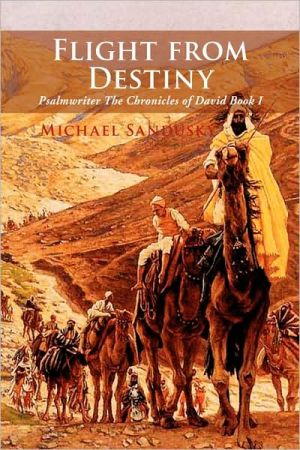 Flight From Destiny - Michael Sandusky