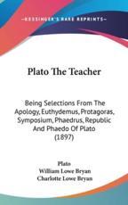 Plato the Teacher - Plato